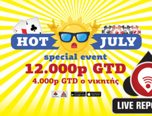 Hot July Day 2 / 12K GTD – Live Reporting